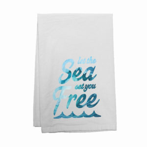 Let the Sea Set You Free Kitchen Towel