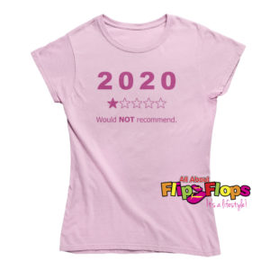 2020 Would Not Recommend Short Sleeve Crew Neck T-Shirt Pink
