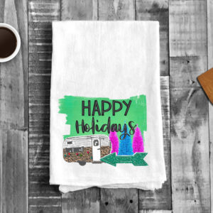 Happy Holiday Camper Kitchen Towel