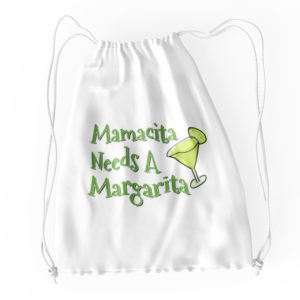 Mamacita Needs A Margarita Cotton Drawstring Tote White